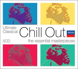 Ultimate Classical Chill Out