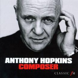 Anthony Hopkins: Composer