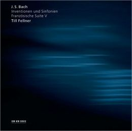 Bach: Inventions, Sinfonias,  French Suite No. 5