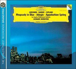 Gershwin: Rhapsody in Blue / Barber: Adagio / Copland: Appalachian Spring