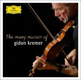 The Many Musics of Gidon Kremer