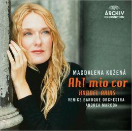Ah! Mio Cor: Handel Arias