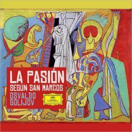 Golijov: La Pasion Segun San Marcos [CD+DVD]