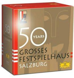 50 Years: Grosses Festspielhaus Salzburg