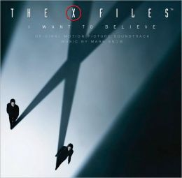 The X Files: I Want to Believe [Original Motion Picture Soundtrack]