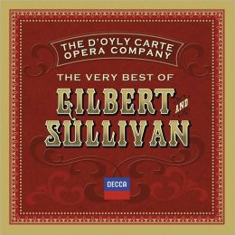 The Very Best of Gilbert & Sullivan