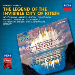 Rimsky-Korsakov: The Legend of the Invisible City of Kitezh