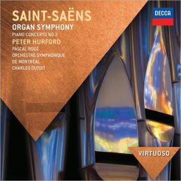 Saint-Saëns: Organ Symphony; Piano Concerto No. 2