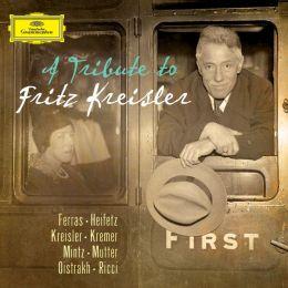 A Tribute to Fritz Kreisler