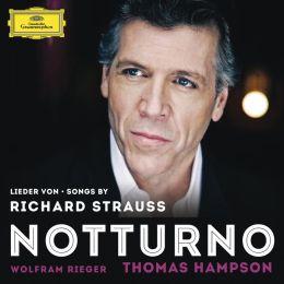 Notturno: Songs by Richard Strauss