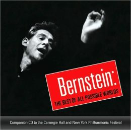 Bernstein: The Best of All Possible Worlds
