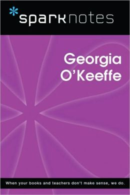 Georgia O'Keeffe (SparkNotes Biography Guide Series)