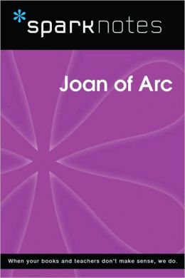 Joan of Arc (SparkNotes Biography Guide Series)