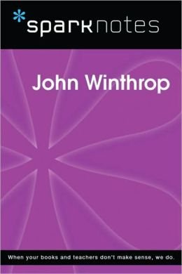 John Winthrop (SparkNotes Biography Guide Series)
