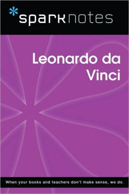 Leonardo da Vinci (SparkNotes Biography Guide Series)