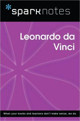 Leonardo da Vinci (SparkNotes Biography Guide Series)