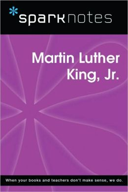 Martin Luther King Jr. (SparkNotes Biography Guide Series)