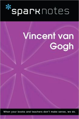 Vincent van Gogh (SparkNotes Biography Guide Series)