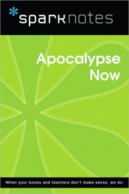 Apocalypse Now (SparkNotes Film Guide Series)