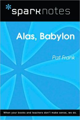 Alas, Babylon (SparkNotes Literature Guide Series)