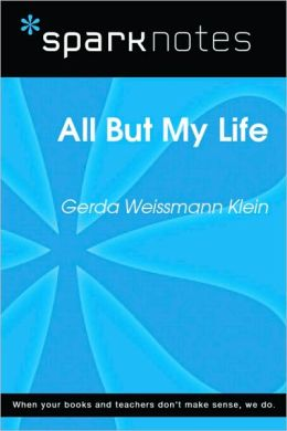 All but My Life (SparkNotes Literature Guide Series)