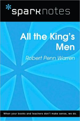 All the King's Men (SparkNotes Literature Guide Series)