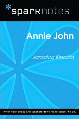 Annie John (SparkNotes Literature Guide Series)