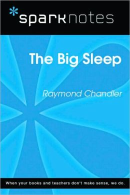 The Big Sleep (SparkNotes Literature Guide Series)