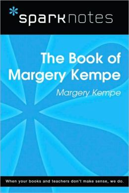 The Book of Margery Kempe (SparkNotes Literature Guide Series)