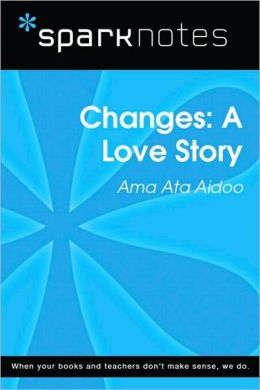 Changes: A Love Story (SparkNotes Literature Guide Series)