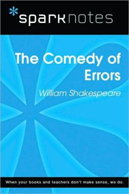 The Comedy of Errors (SparkNotes Literature Guide Series)