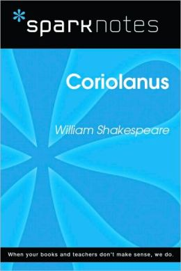 Coriolanus (SparkNotes Literature Guide Series)