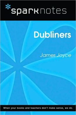 Dubliners (SparkNotes Literature Guide Series)