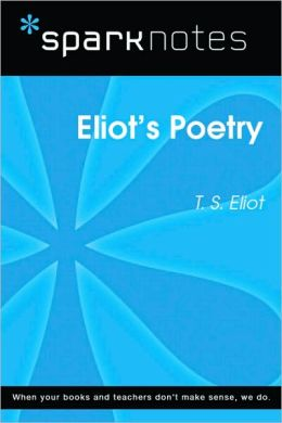 Eliot's Poetry (SparkNotes Literature Guide Series)