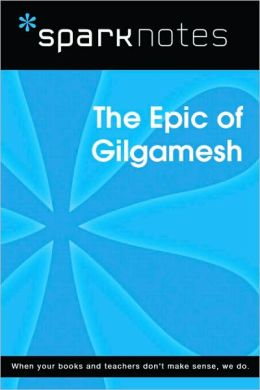 The Epic of Gilgamesh (SparkNotes Literature Guide Series)