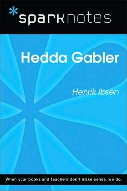 Hedda Gabler (SparkNotes Literature Guide Series)