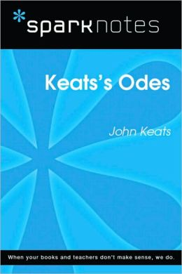 Keat's Odes (SparkNotes Literature Guide Series)