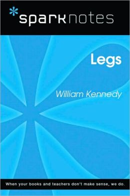 Legs (SparkNotes Literature Guide Series)