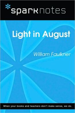 Light in August (SparkNotes Literature Guide Series)