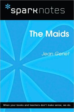 The Maids (SparkNotes Literature Guide Series)