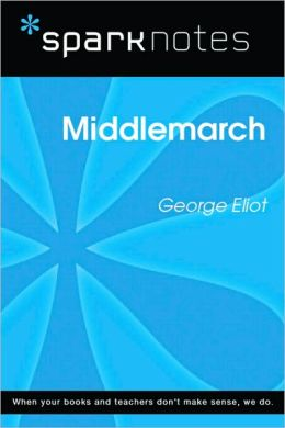 Middlemarch (SparkNotes Literature Guide Series)