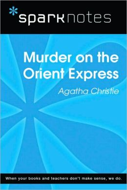 Murder on the Orient Express (SparkNotes Literature Guide Series)