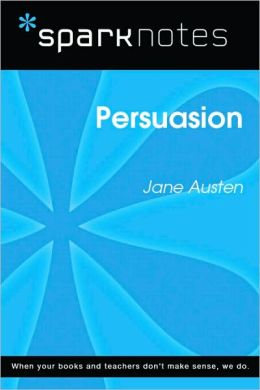 Persuasion (SparkNotes Literature Guide Series)