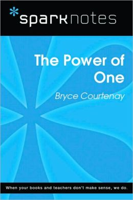 The Power of One (SparkNotes Literature Guide Series)
