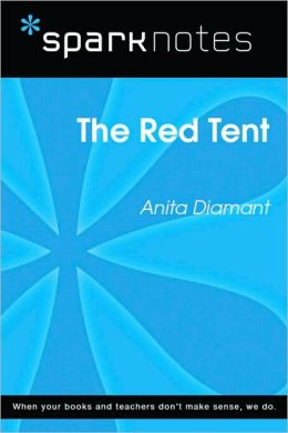 The Red Tent (SparkNotes Literature Guide Series)