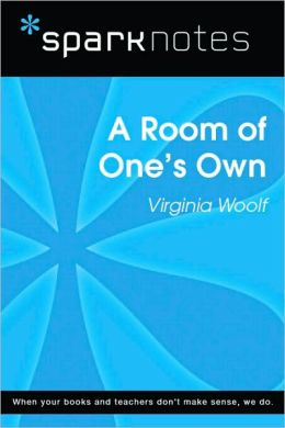 A Room of One's Own (SparkNotes Literature Guide Series)