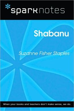 Shabanu (SparkNotes Literature Guide Series)