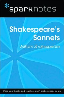 Shakespeare's Sonnets (SparkNotes Literature Guide Series)