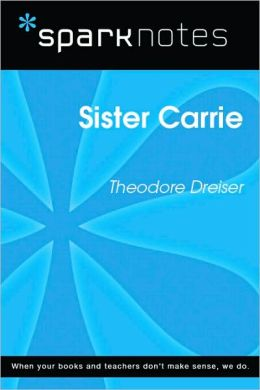 Sister Carrie (SparkNotes Literature Guide Series)
