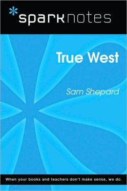 True West (SparkNotes Literature Guide Series)
